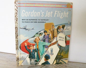 Gordon's Jet Flight Vintage Little Golden Book Naomi J Glasson Mel Crawford 1st Edition A 1961
