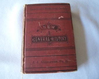 Aneerson's Historical Series New General History by J J Anderson - 1886 Vintage History Book - Clark & Maynard Publishers