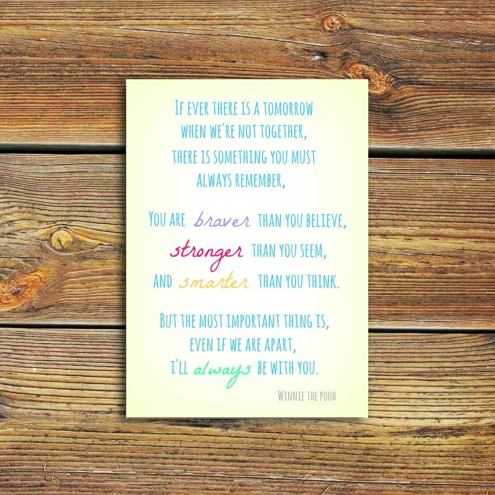 Winnie The Pooh Quote If Ever There Is A Tomorrow: Winnie The Pooh Quote PRINT If Ever There By