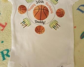 Happy 30th Birthday Daddy! Basketball Theme
