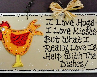 Taupe ROOSTER Hugs~Kisses~Dishes KITCHEN SIGN Chicken Plaque Country Wall Decor