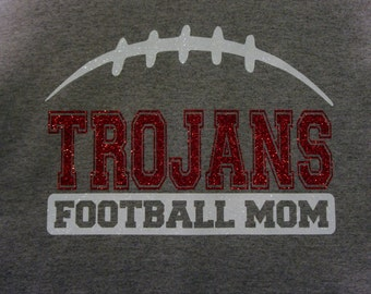 Custom Football Mom Shirt - customize for your team name (Trojans shown), team colors and player number!