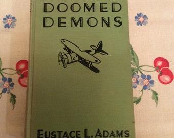 """Vintage book """"Doomed Demons"""""""