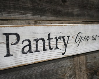 Pantry Open 24/7 Sign Distressed Reclaimed Rustic Wood Country Home Kitchen Restaurant Decor Gifts Under 30 Dollars Gift For Her