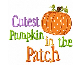 Cutest Pumpkin in the Patch.....Quotes Machine Embroidery DESIGN NO. 29