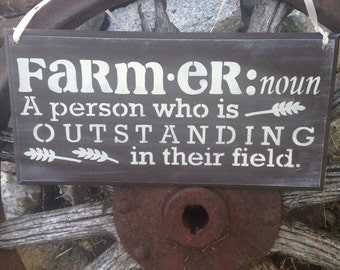 Farmer sign,outstanding farmer,farmer in field,rustic farmer gift,barn decor,barn door decor,country sign,farm decor,wood sign,the good life