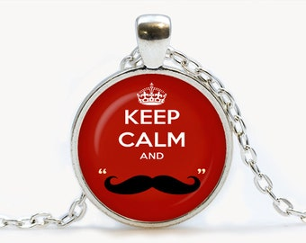 Keep calm and love moustache Red Pendant. Keep calm Necklace. Keep calm on jewelry, red. Birthday gift