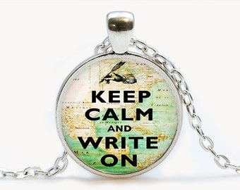 Keep calm and write on Pendant. Keep calm Necklace. Keep calm jewelry. Birthday gift
