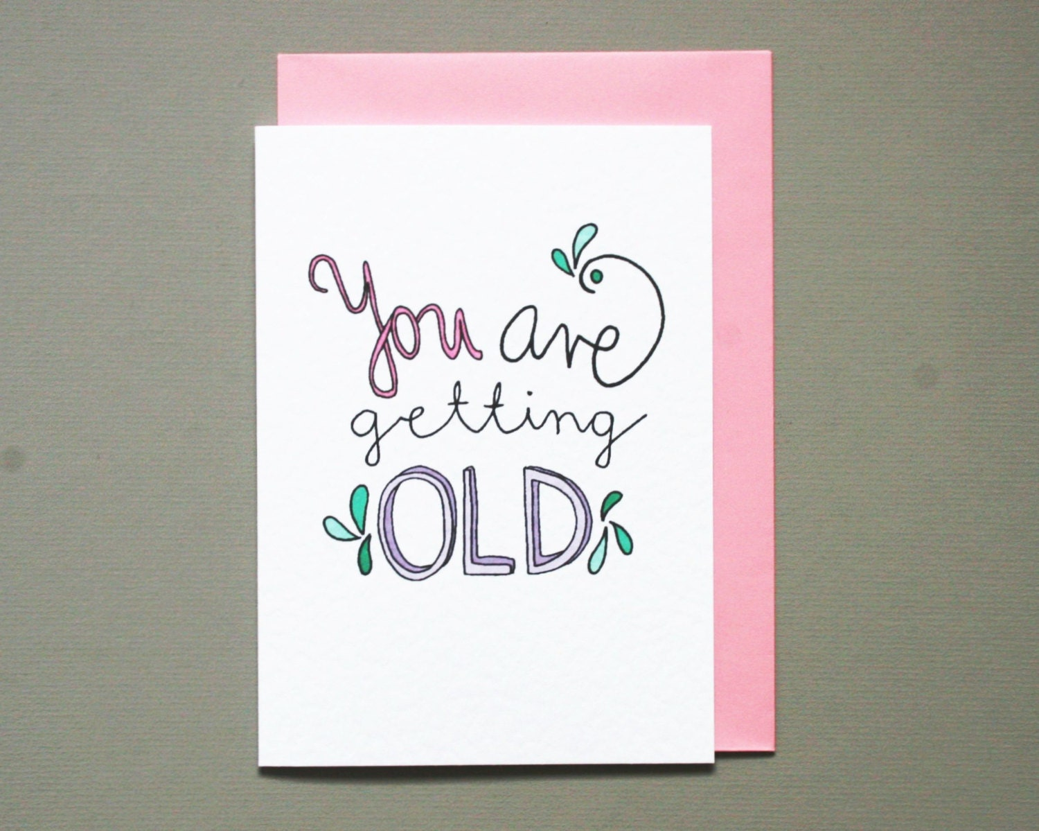 Old age card – Funny Birthday Cards About Getting Old