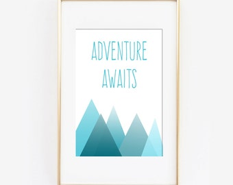 Adventure Awaits Design Printable wall art instant download, Print Wall Art,  Bedroom Decor, Nursery Art