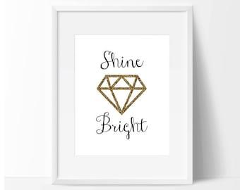 Shine Bright like a Diamond art print download, wall art, Printable, Nursery Art, Girls Bedroom Decor