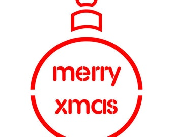 Christmas Merry X Mass Bauble Stencil - Wall Art Stencil in reusable Mylar, wall art, small to large stencils up to 19.5 x 27.5 inches.