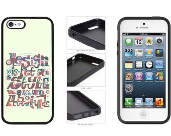 Design Is Not A Style Its An Attitude Phone Case - iPhone 4 4s 5 5s 5c 6 6 Plus 7 iPod Touch 5