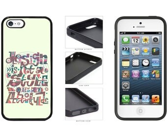 Design Is Not A Style Its An Attitude Phone Case - iPhone 4 4s 5 5s 5c 6 6 Plus iPod Touch 5