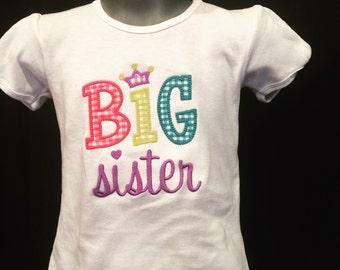 Big Sister Shirt - Big Sister T - Big Sister Tee - Big Sister T-shirt - Shirt for Big Sister - Sister Shirt - Big Sis Tee - Big Sis Shirt -