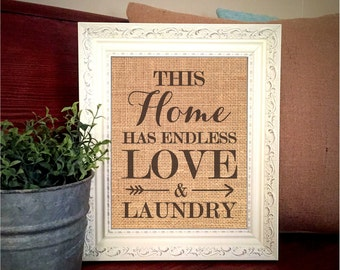 Burlap Print This Home Has Endless Love And Laundry Sign Wall Hanging