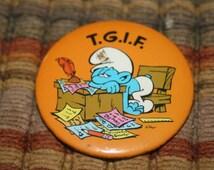 Vintage Smurf, TGIF, Pin, Collectible Pin