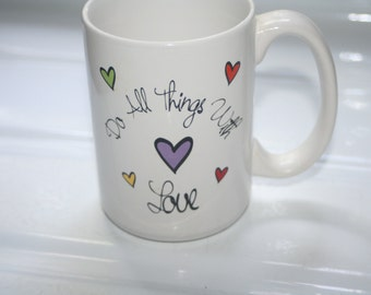 Do all Things with Love, Vintage Mug