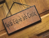 Speak Friend and Enter Sign/Plaque.  Very nice gift item for Lord of the Rings and Hobbit fans.