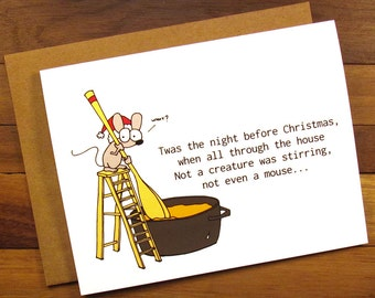 Funny Christmas Card - Christmas Card - Funny Holiday Card - Twas the Night Before Christmas - Not a creature was stirring not even a mouse