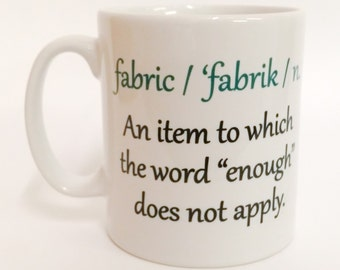 definition of fabric mug sew sewing seamstress quilter