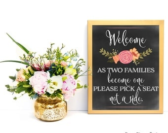 Chalkboard Wedding Sign, DIY Sign Two Families, Printable Chalkboard Sign, Wedding Decorations, Wedding Signage, Sign, Pick a Seat Sign