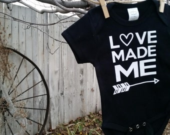 Love Made Me Onesie or Tee