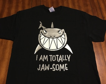 Totally Jaw-some T-Shirt