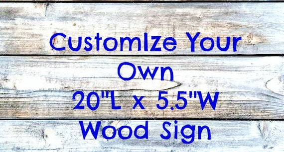 Customize Your Own Wood Sign Reclaimed Wood By Reesespaige