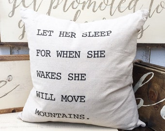 Let Her Sleep Pillow Cover