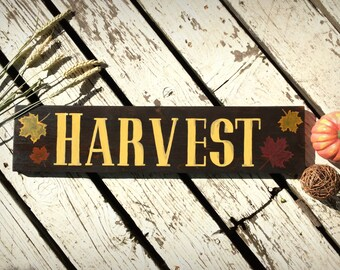 Harvest Sign, Harvest Decor, Fall Sign, Autumn Sign, Fall Decor, Autumn Decor, Wood Fall Sign, Wooden Fall Sign, Thanksgiving Decor