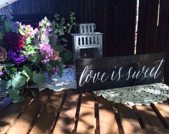 Love Is Sweet Rustic Wedding Sign