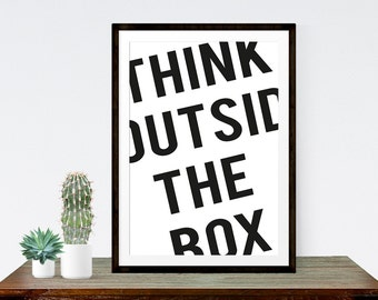 Think Outside The Box Typography Art Print Quote Poster