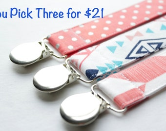 YOU PICK ANY 3 Pacifier clips - Custom Made