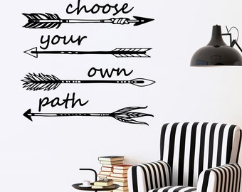 Inspirational Decal Choose Your Own Path Quotes Arrow Wall Decals Vinyl Lettering Bohemian Boho Bedroom Living Room Wall Art Home Decor Q202