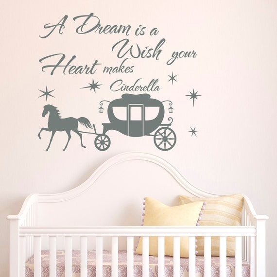 Cinderella Wall Decal Quote A Dream Is A Wish By Fabwalldecals