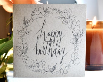 Happy birthday greeting card, hand drawn, typography, wreath, floral
