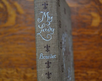 My Lady (1894) A Story of Long Ago RARE Marguerite Bouvet novel Victorian era
