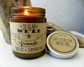Best Friend Gift Long Distance Friendship Soy Candle Best Friend Gift Ideas Gift for Friend BFF Gift Scented Candle Gift Birthday Gift