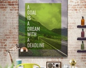 """Motivational Printable Art, Inspirational Print """"A Goal Is A Dream With A Deadline"""" Quote, Typography Quote, Office Decor Motivational Art"""