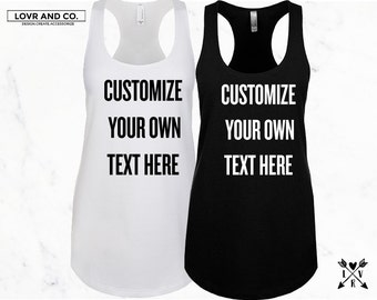 Customize your own text tank tops colored prints only(non-glitter) fiancee feyonce bid day big little sorority