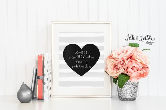 Love is Patient Love is Kind Sign - 1 Corinthians 13 Printable - Black and White Wall Art - Home Decor - Instant Download - 8x10