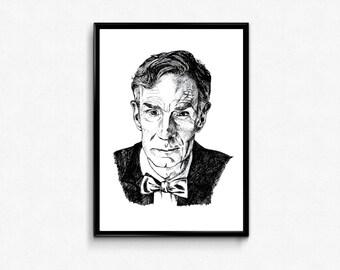 Bill Nye Art Print - Scientist Print - Hand Drawn Bill Nye Portrait Ink Drawing - Geek/Nerd Science Gift - Physics, Astronomy, Space Poster