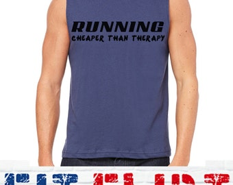 RUNNING CHEAPER Than THERAPY, Running, is My Therapy, Running Therapy, Adrenaline, Junkie, Run, Race, Fit, RunningCheaperthantherapy074