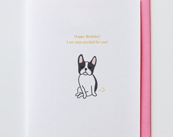 Excited Boston Terrier Birthday Card - Boston Terrier, Happy Birthday, Fart, Greeting Card, Animal Card, Funny, Unique, Dog