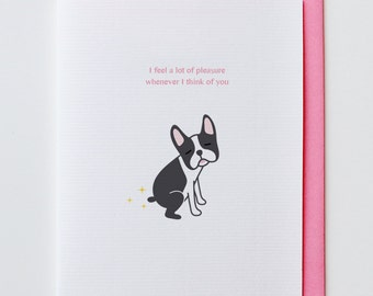 Pleasure Boston Terrier - Anniversary Card, Valentine Card, I Love You Card, Funny, Unique, Boston Terrier, Cute, Kawaii, Dog