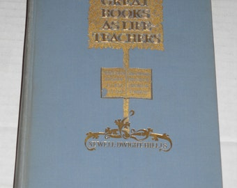 1899 Great Books as Life Teachers Vintage hardcover book