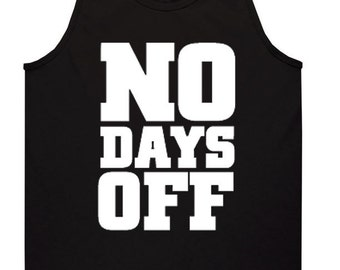 No Days Off Men's Muscle Work Out Tank Top