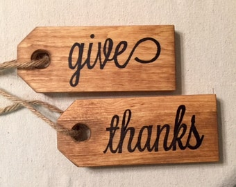 Thanksgiving Tags - Give Thanks wooden gift tags