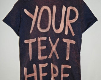 Tie Dye custom T-Shirt acid wash hipster customized grunge punk dip dye Galaxy rave Retro Festival men women write your text unisex top